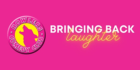 Howlers Comedy Club Returns! tickets