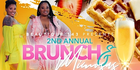 2nd Annual Brunch &  Mimosas Hosted by Beautique 143 tickets