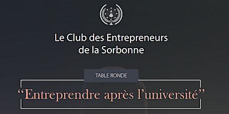 Table ronde - Club des Entrepreneurs de la Sorbonne billets