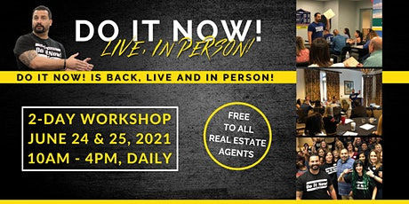 Do It Now! South Florida - Live, In Person! tickets