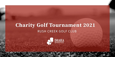 Imara Charity Golf Tournament 2021 - Rush Creek Golf Club tickets