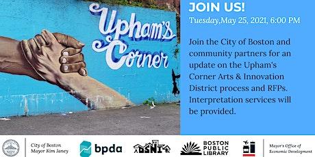 Upham's Corner Arts & Innovation District Community Meeting tickets