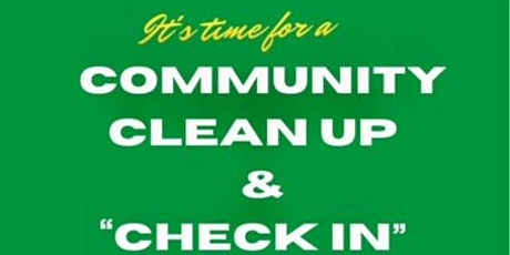 COMMUNITY CLEAN UP & CHECK IN tickets