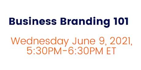 DYCD & BSC: Business Branding 101 tickets