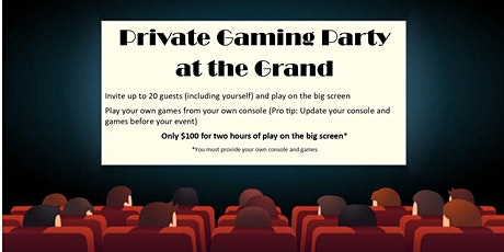 Private Gaming Party at the Grand tickets