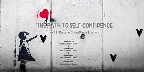 THE PATH TO SELF-CONFIDENCE - Reconnecting with your emotions tickets