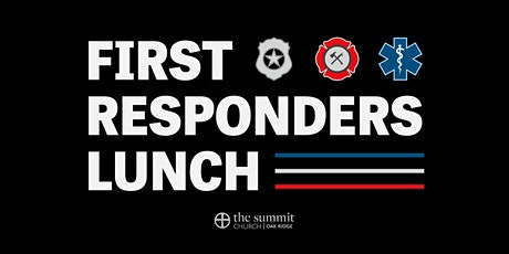 Lunch for First Responders tickets