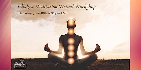 Chakra Meditation Virtual Workshop tickets