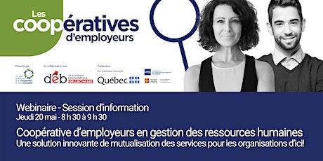 Webinaire La coopérative d'employeurs : Une solution d'affaires innovante billets
