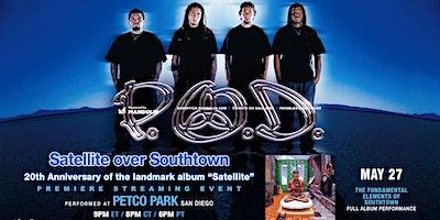 P.O.D. – Satellite Over Southtown
