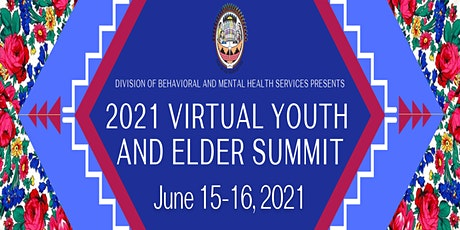 2021 Virtual Youth and Elder Summit tickets