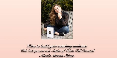 Building Your Audience For Coaches tickets