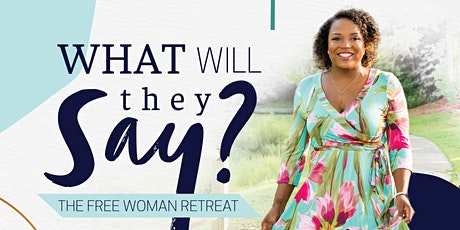 The Free Woman Retreat tickets