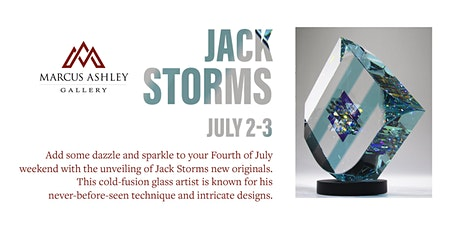 Jack Storms~Meet the Artist~ July 2nd-3rd tickets
