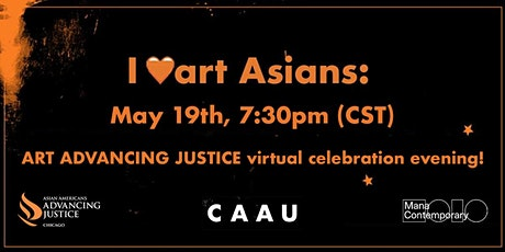 I ♡art Asians: Art Advancing Justice Virtual Celebration! tickets