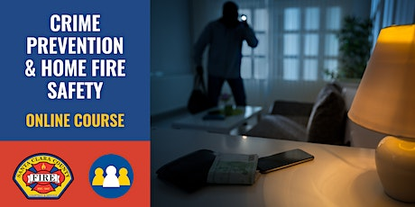 ONLINE Course: Crime Prevention & Home Fire Safety - Cupertino - 2021 tickets