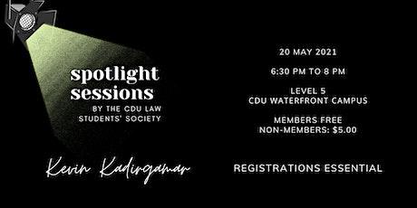 Spotlight Sessions by CDULSS: Kevin Kadirgamar tickets