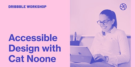 Crash Course - Learn Accessible Design with Cat Noone tickets