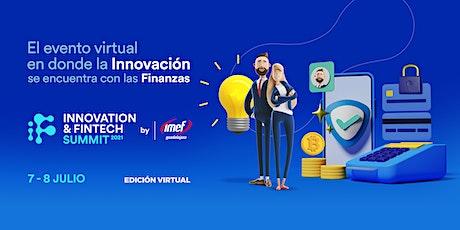 Innovation & Fintech Summit 2021 by IMEF Guadalajara tickets