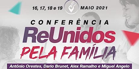 17/05 Reunidos Pela Família ingressos