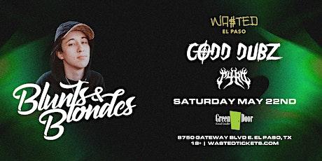 El Paso: Blunts & Blondes  @ Green Door [18 & Over] tickets