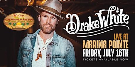 Drake White LIVE at Marina Pointe! tickets