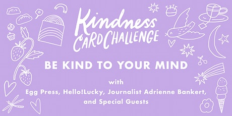 KINDNESS CARD CHALLENGE: BE KIND TO YOUR MIND tickets