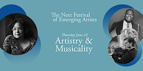 Next Festival 2021: Artistry & Musicality, June 24 tickets