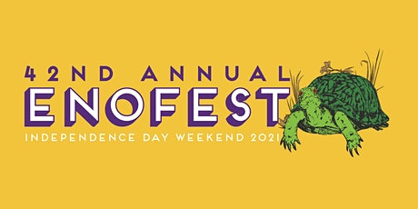 2021 EnoFest- July  1, 3 and 4,  2021 tickets
