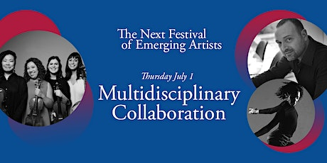 Next Festival 2021: Multidisciplinary Collaboration, July 1 tickets