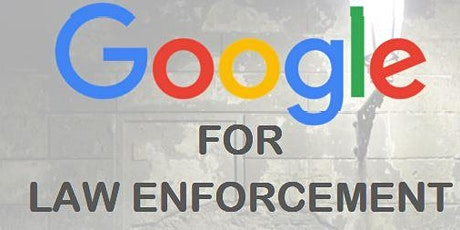 Google for Law Enforcement tickets