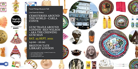 Travel Things Museum -LIVE Talk Event 2021 tickets