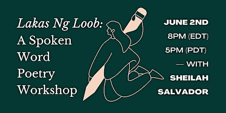 Lakas Ng Loob: A Virtual Spoken Word Poetry Workshop For Filipinx tickets