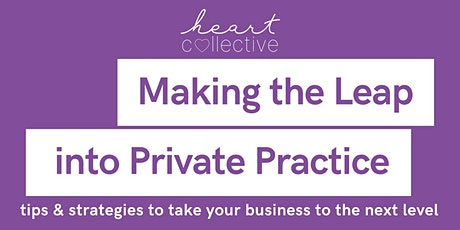 Making the Leap into Private Practice tickets