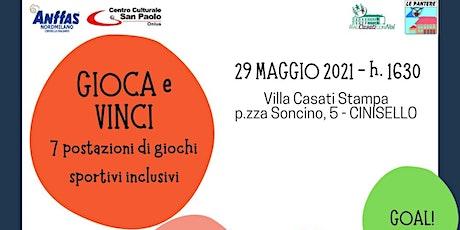 Gioca & Vinci - II sessione biglietti