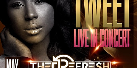 TWEET Live in Concert FRI. Hosted by FRANK SKI -Seats available at Door tickets