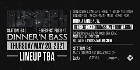 Station 1640 & RESPECT present Dinner 'N Bass + Happy Hour! tickets