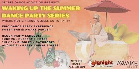 Waking Up the Summer Dance Party Series tickets
