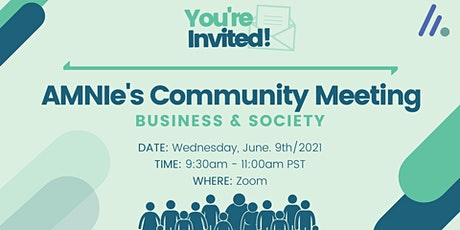 AMNIe's Community Meeting: Business & Society tickets