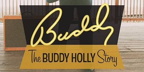 Buddy - The Buddy Holly Story tickets