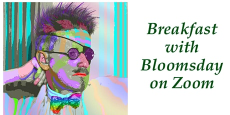 Breakfast with Bloomsday, on Zoom tickets