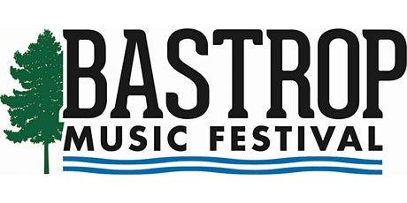 Bastrop Music Festival tickets