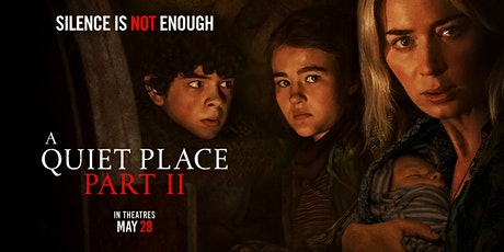 A Quiet Place 2 tickets