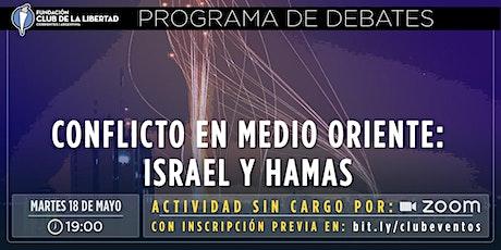 CLUB DE LA LIBERTAD - DEBATE  - CONFLICTO EN MEDIO ORIENTE. ISRAEL Y HAMAS entradas
