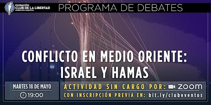 Imagen de CLUB DE LA LIBERTAD - DEBATE  - CONFLICTO EN MEDIO ORIENTE. ISRAEL Y HAMAS