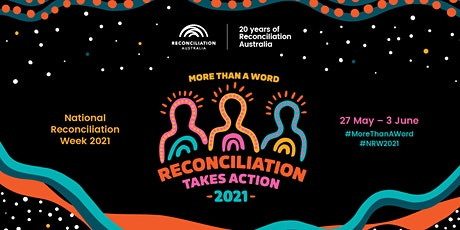 National Reconciliation Week tickets
