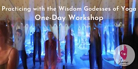 Wisdom goddesses of yoga: 1-day workshop for women tickets