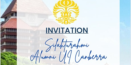Silahturahmi Alumni UI Canberra tickets