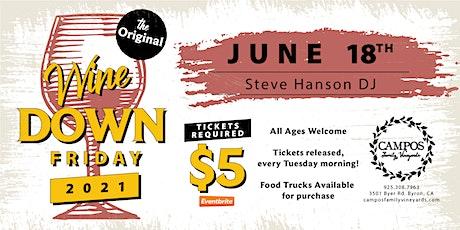 The Original Wine Down Friday - DJ Steve Hanson tickets