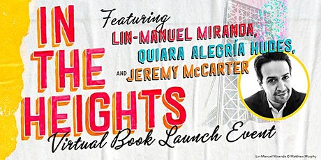 In the Heights Virtual Book Launch  featuring Lin-Manuel Miranda tickets